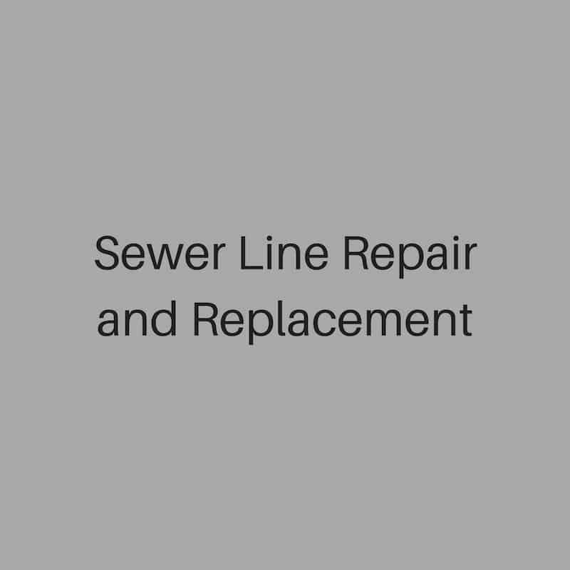 sewer line repair and replacement