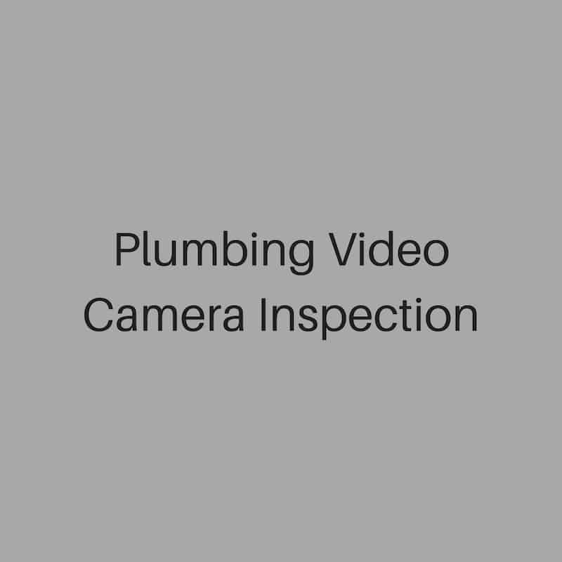 Plumbing video camera inspection